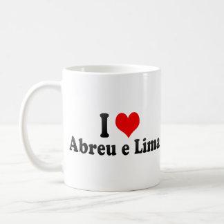 I Love Abreu e Lima Brazil Coffee Mug