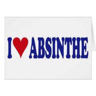 I Love Absinthe Greeting Cards