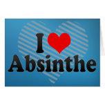 I Love Absinthe Greeting Card