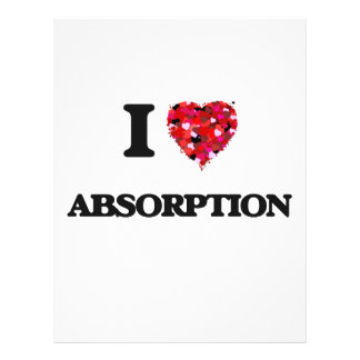 "I Love Absorption 8.5"" X 11"" Flyer"