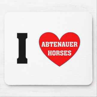 I love abtenauer Horses Mouse Pads