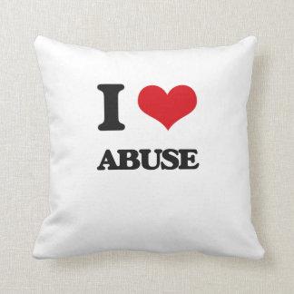 I Love Abuse Throw Pillow