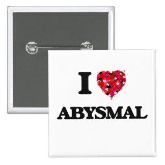 I Love Abysmal 2 Inch Square Button