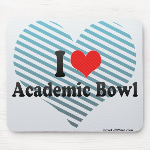 I Love Academic Bowl Mouse Pad