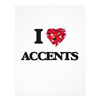 """I Love Accents 8.5"""" X 11"""" Flyer"""