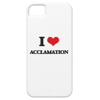 I Love Acclamation iPhone 5 Cases
