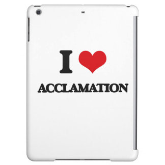 I Love Acclamation iPad Air Cover