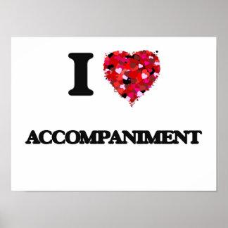 I Love Accompaniment Poster