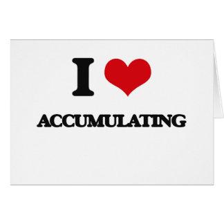 I Love Accumulating Card