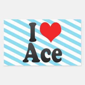 I love Ace Rectangular Sticker
