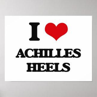 I Love Achilles Heels Print