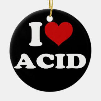 I Love Acid Ceramic Ornament