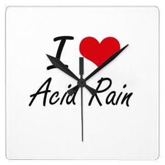 I Love Acid Rain Artistic Design Square Wallclock