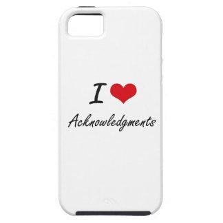 I Love Acknowledgments Artistic Design iPhone 5 Case