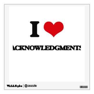 I Love Acknowledgments Wall Stickers