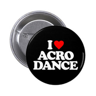 I LOVE ACRO DANCE BUTTON