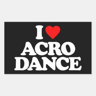 I LOVE ACRO DANCE RECTANGULAR STICKER