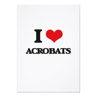 I Love Acrobats Personalized Invitation Card