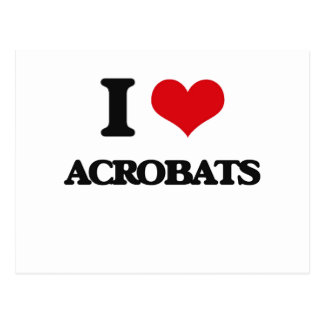 I Love Acrobats Postcard