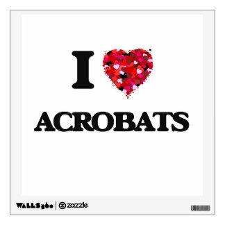 I Love Acrobats Wall Stickers