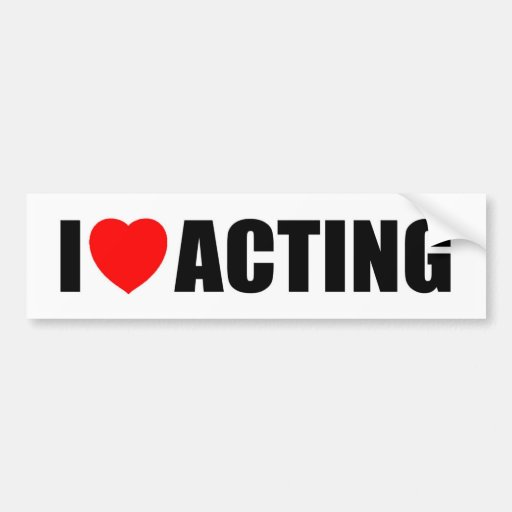 I Love Acting Bumper Sticker