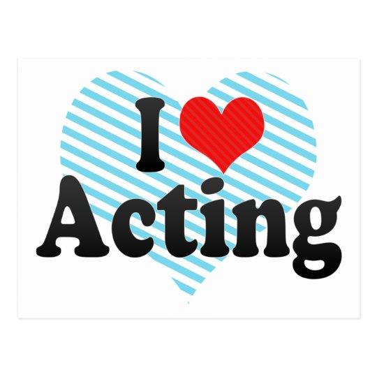 I Love Acting Postcard