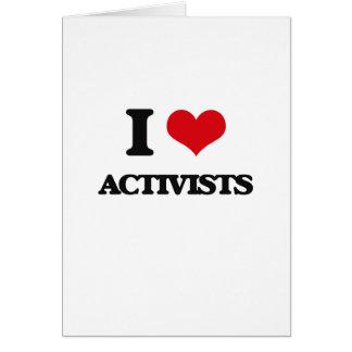 I Love Activists Greeting Card