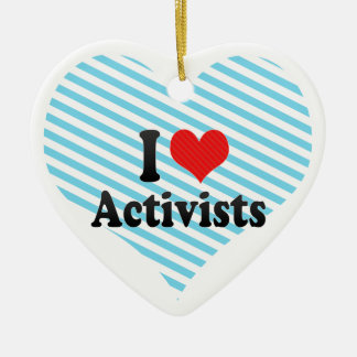 I Love Activists Christmas Ornament