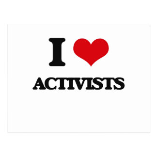 I Love Activists Post Cards
