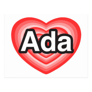 I love Ada. I love you Ada. Heart Postcard