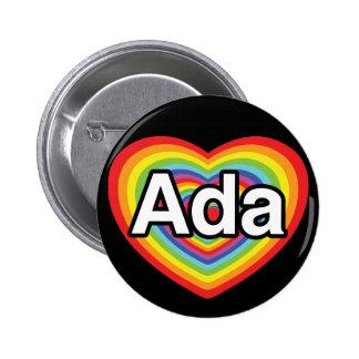 I love Ada, rainbow heart Pinback Button