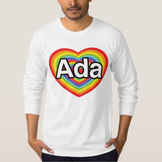 I love Ada, rainbow heart T-Shirt