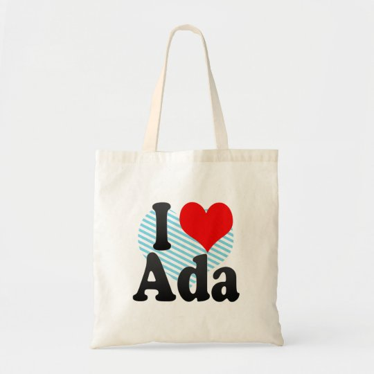 I love Ada Tote Bag