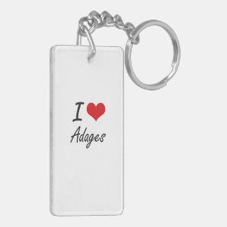 I Love Adages Artistic Design Double-Sided Rectangular Acrylic Keychain