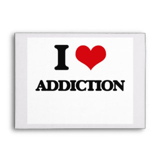 I Love Addiction Envelope