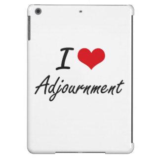I Love Adjournment Artistic Design Case For iPad Air