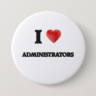 I Love Administrators Button