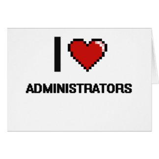 I love Administrators Note Card
