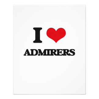 I Love Admirers Flyers