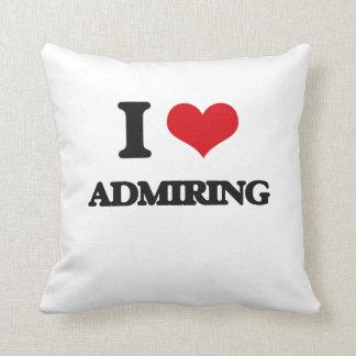I Love Admiring Throw Pillows