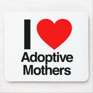 i love adoptive mothers mousepads