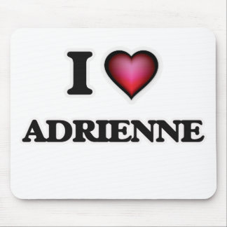 I Love Adrienne Mouse Pad