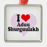 I love Aduu Shurguulakh Christmas Tree Ornaments