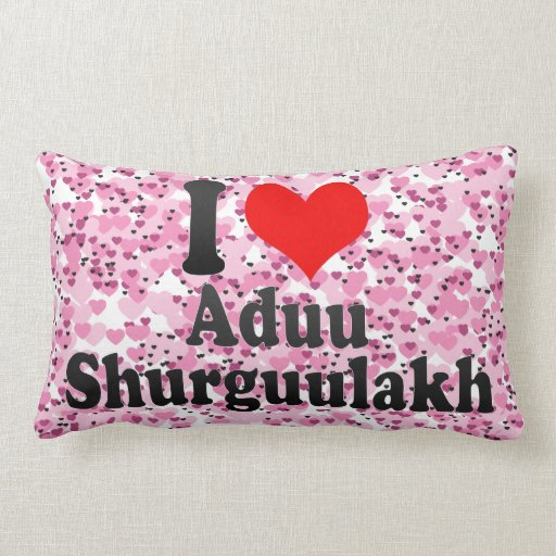 I love Aduu Shurguulakh Pillow