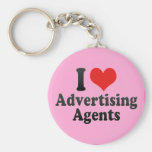 I Love Advertising Agents Key Chains