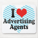 I Love Advertising Agents Mouse Pad