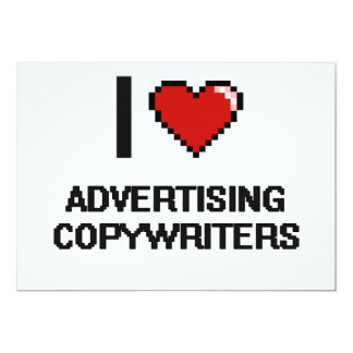 "I love Advertising Copywriters 5"" X 7"" Invitation Card"