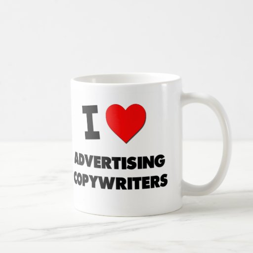 I Love Advertising Copywriters Classic White Coffee Mug
