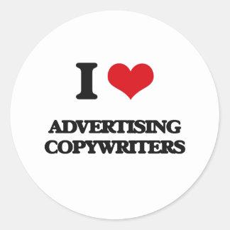 I love Advertising Copywriters Round Sticker