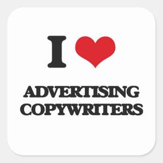 I love Advertising Copywriters Square Stickers